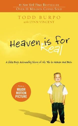 Heaven is for Real: A Little Boy's Astounding Story of His Trip to Heaven and Backの詳細を見る