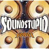 SOUND STUPID