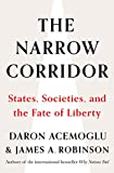 The Narrow Corridor: States, Societies, and the Fate of Liberty 画像