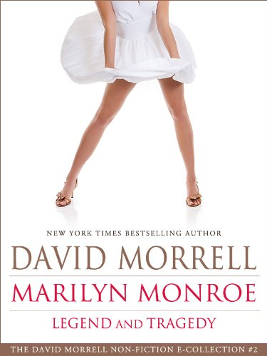 Download Marilyn Monroe: Legend and Tragedy (English Edition) B007T8QTTW