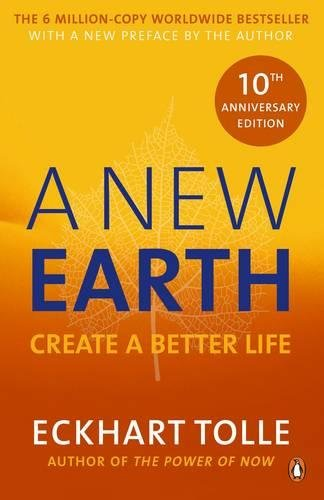 A New Earth: The LIFE-CHANGING...