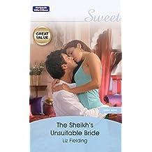 The Sheikh's Unsuitable Bride (Desert Brides)