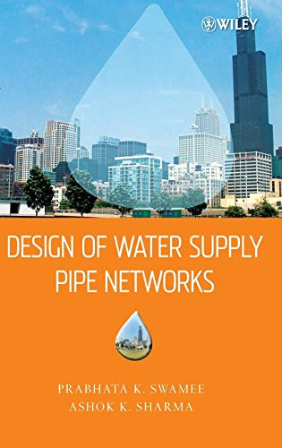 Download Design of Water Supply Pipe Networks 0470178523