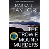 The Trowie Mound Murders: The Shetland Sailing Mysteries