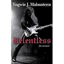 Relentless: The Memoir