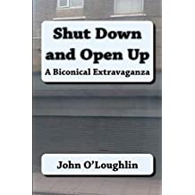 Shut Down and Open Up: A Biconical Extravaganza