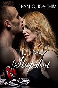 The Final Slapshot by [Joachim, Jean]