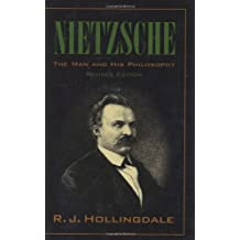 Nietzsche: The Man and his Philosophy