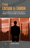 From Edison to Enron: The Business of Power and What It Means for the Future of Electricity【洋書】 [並行輸入品]