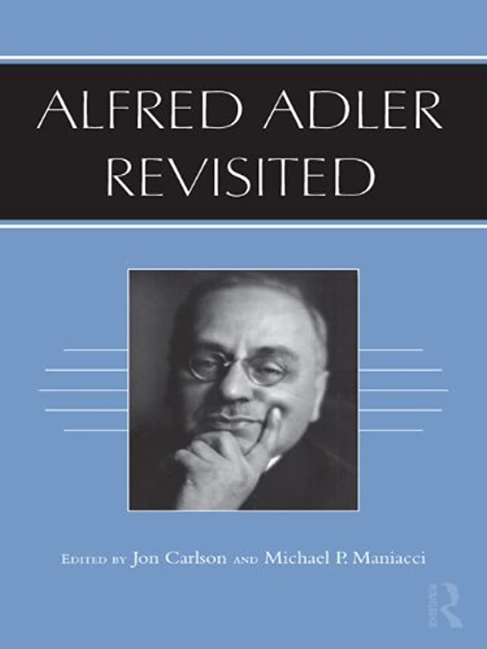 解読する変装したプログラムAlfred Adler Revisited (English Edition)