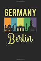 Germany Berlin: diary, notebook, book 100 lined pages in softcover for everything you want to write down and not forget