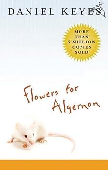 [Keyes, Daniel]のFlowers for Algernon