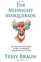 The Midnight Masquerade: An enchanting poetic story celebrating community and love