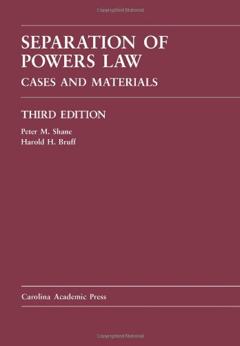 Download Separation of Powers Law: Cases and Materials 1594607419