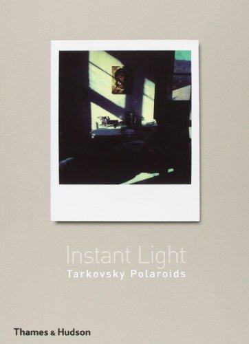 Instant Light: Tarkovsky Polaroidsの詳細を見る