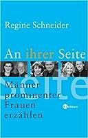 An ihrer Seite: Maenner prominenter Frauen erzaehlen