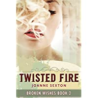 Twisted Fire (Broken Wishes Series Book 2) (English Edition)