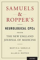 Samuels & Ropper's Neurological CPCs From The New England Journal of Medicine