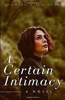 A Certain Intimacy