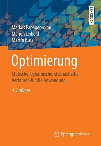 Download Optimierung: Statische, dynamische, stochastische Verfahren fuer die Anwendung 3662469359