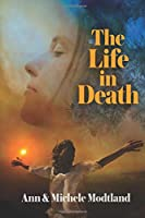The Life in Death
