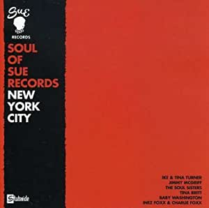 The Soul of Sue Records: NYC