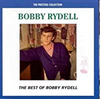 The Best of Bobby Rydell by Bobby Rydell (2002-07-03)