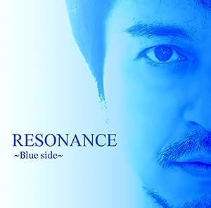 RESONANCE〜Blue Side〜