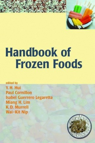 Handbook of Frozen Foods (Food Science and Technology)