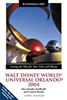 Econoguide 2004 Walt Disney World, Universal Orlando: Also Includes Seaworld and Central Florida (ECONOGUIDE: WALT DISNEY WORLD, UNIVERSAL ORLANDO)