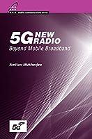 5G New Radio: Beyond Mobile Broadband