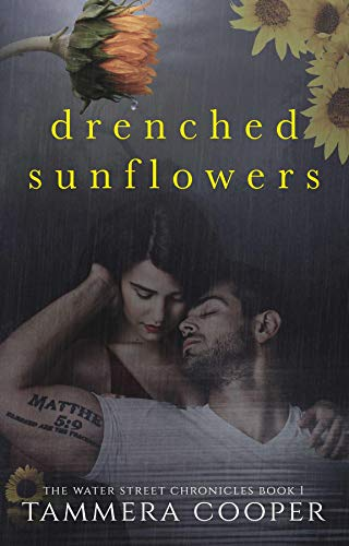 Drenched Sunflowers (The Water Street Chronicles Book 1) (English Edition)