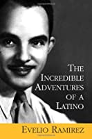 The Incredible Adventures Of A Latino [並行輸入品]