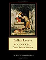 Italian Lovers: Bouguereau Cross Stitch Pattern