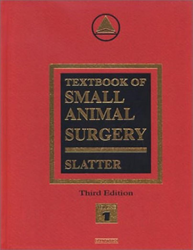 期間シネウィ幽霊Textbook of Small Animal Surgery(2 Volume Set)
