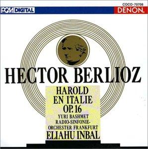 ベルリオーズ:交響曲「イタリアのハロルド」