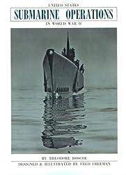 United States Submarine Operations in World War II