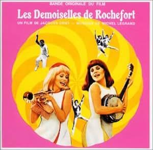 ロシュフォールの恋人たち ― オリジナル・サウンドトラック (LES DEMOISELLES DE ROCHEFORT)