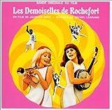 ロシュフォールの恋人たち ― オリジナル・サウンドトラック (LES DEMOISELLES DE ROCHEFORT) 画像