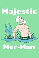 Majestic Mer Man: Pitman Journal Notebook