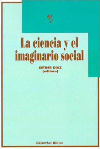 Download LA Ciencia Y El Imaginario Social 9507861041