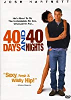 40 DAYS & 40 NIGHTS