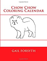 Chow Chow Coloring Calendar