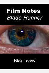 Film Notes: Blade Runner Kindle Edition