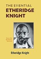 The Essential Etheridge Knight (Pitt Poetry Series) by Etheridge Knight(1986-12-05)