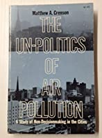 Unpolitics of Air Pollution: Study of Non-decision Making in the Cities