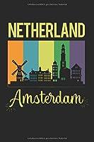 Netherland Amsterdam: Kalender, Wochenplaner, Tagebuch, Notizbuch, Buch 105 Seiten im Softcover. Eine Woche auf einer Doppelseite. Fuer alle Termine, Notizen und Aufgaben die man sich notieren und nicht vergessen moechte. Fuer 52 Wochen.