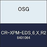 OSG コーナーRエンドミル CR-XPM-EDS_6_X_R2 商品番号 8401064