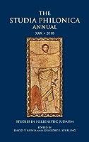 The Studia Philonica Annual 2018: Studies in Hellenistic Judaism (The Studia Philonica Annual: Studies in Hellenistic Judaism)