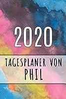2020 Tagesplaner von Phil: Personalisierter Kalender fuer 2020 mit deinem Vornamen